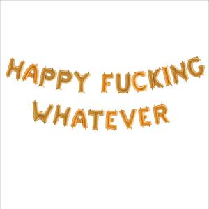 Ballonggirlang - HAPPY FUCKING WHATEVER Guld 35 cm